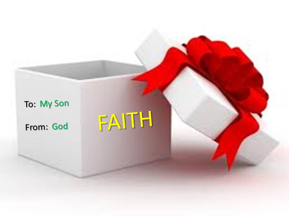 analysis of the gift of faith 'god's gift' is an original christian poem presenting god's free gift of salvation through the good news of the gospel message.